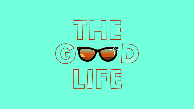 Bright turquoise background with the capital letters THE GOOD LIFE, each word on top of the other, and the 'oo' in good is a pair of black frame sunglasses with a sunset dipping into the shades and a sparkle on the top right corner of the frame